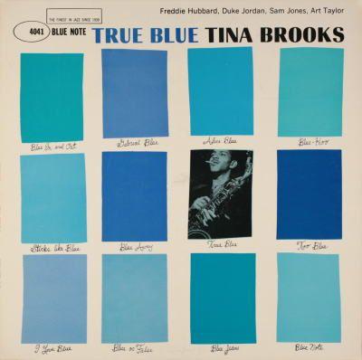 True Blue by Tina Brooks. Cover design by Reid Miles